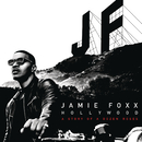 Hollywood: A Story of a Dozen Roses (Deluxe Version)/Jamie Foxx