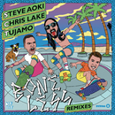 Boneless (Remixes)/Steve Aoki, Chris Lake & Tujamo
