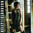 Dance Vault Mixes - Never Again/Kelly Clarkson