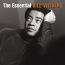 The Essential Bill Withers/Bill Withers