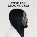 Neon Future I/Steve Aoki