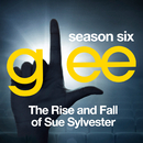 Glee: The Music, The Rise and Fall of Sue Sylvester/Glee Cast