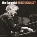 The Essential Bruce Hornsby/Bruce Hornsby & The Range