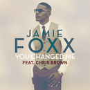 You Changed Me feat.Chris Brown/Jamie Foxx