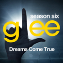 Glee: The Music, Dreams Come True/Glee Cast