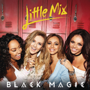 Black Magic/Little Mix