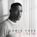 Baby's In Love feat.Kid Ink/Jamie Foxx