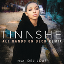 All Hands On Deck REMIX feat.DeJ Loaf/Tinashe