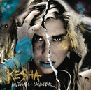 Animal + Cannibal (Deluxe Edition)/KE$HA
