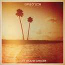 Come Around Sundown/Kings Of Leon