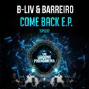Come Back/B-Liv & Barreiro