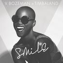 Smile/V. Bozeman & Timbaland