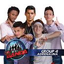 Adrenalina/La Banda Group 4