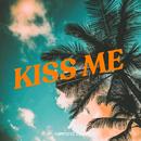 Kiss Me/Campsite Dream