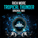 Tropical Thunder/Rich More