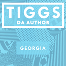 Georgia/Tiggs Da Author