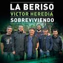 Sobreviviendo/La Beriso Con Víctor Heredia