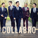 Act Two/Collabro