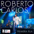 Primera Fila (Portuguese Version)/Roberto Carlos