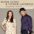 Somethin' Stupid (Studio Version)/Roger Cicero & Yvonne Catterfeld