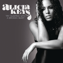 Try Sleeping With A Broken Heart/Alicia Keys