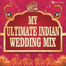 My Ultimate Indian Wedding Mix/Aishwarya Tripathi