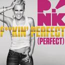 F**kin' Perfect (Perfect) (Radio Edit)/P!nk