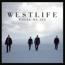 Where We Are/Westlife