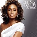 I Look To You/Whitney Houston