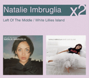 Left Of The Middle / White Lillies Island/Natalie Imbruglia