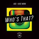 Who's That feat.Kase Work/ADG