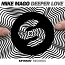 Deeper Love (Radio Edit)/Mike Mago