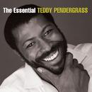 The Essential Teddy Pendergrass/Teddy Pendergrass