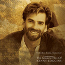 Yesterday, Today, Tomorrow - The Greatest Hits Of Kenny Loggins/Kenny Loggins