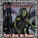 Don't Fear The Reaper: The Best Of Blue Öyster Cult/Blue Oyster Cult