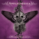 Worlds Collide/Apocalyptica