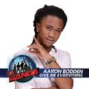 Give Me Everything (La Banda Performance)/Aaron Bodden