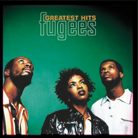 GREATEST HITS / Fugees