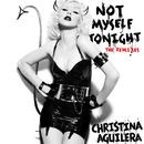 Not Myself Tonight (The Remixes)/Christina Aguilera