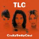 Crazysexycool/TLC