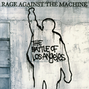 The Battle Of Los Angeles/Rage Against The Machine