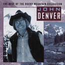 The Best Of The Rocky Mountain Collection/John Denver