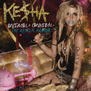 Animal + Cannibal: The Remix Album/KE$HA