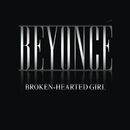 Broken-Hearted Girl/Beyonce