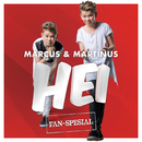Hei (Fan Spesial)/Marcus & Martinus