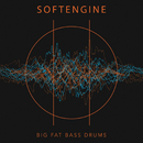 Big Fat Bass Drums/Softengine
