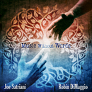 Music Without Words/Joe Satriani & Robin DiMaggio