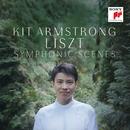 Liszt: Symphonic Scenes/Kit Armstrong