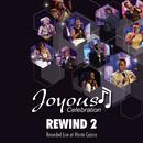 Rewind 2 (Live At Monte Casino)/Joyous Celebration