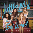 Get Weird/Little Mix